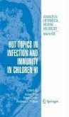 Hot Topics in Infection and Immunity in Children VI (eBook, PDF)