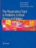 The Respiratory Tract in Pediatric Critical Illness and Injury (eBook, PDF)