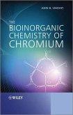 The Bioinorganic Chemistry of Chromium (eBook, PDF)