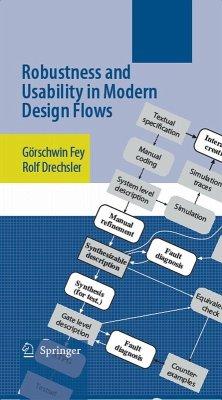 Robustness and Usability in Modern Design Flows (eBook, PDF) - Fey, Görschwin; Drechsler, Rolf