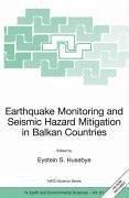 Earthquake Monitoring and Seismic Hazard Mitigation in Balkan Countries (eBook, PDF)