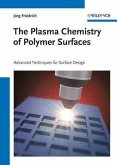 The Plasma Chemistry of Polymer Surfaces (eBook, PDF)