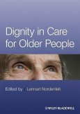 Dignity in Care for Older People (eBook, PDF)
