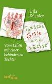 Tausent Grsse und Küesse (eBook, ePUB)