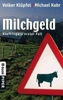 Milchgeld / Kommissar Kluftinger Bd.1 (eBook, ePUB) - Klüpfel, Volker; Kobr, Michael
