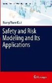 Safety and Risk Modeling and Its Applications (eBook, PDF)