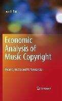 Economic Analysis of Music Copyright (eBook, PDF) - Pitt, Ivan L.