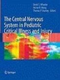 The Central Nervous System in Pediatric Critical Illness and Injury (eBook, PDF)