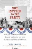 Not Invited to the Party (eBook, PDF)