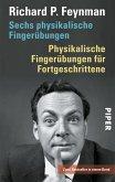 Sechs physikalische Fingerübungen - Physikalische Fingerübungen für Fortgeschrittene (eBook, ePUB)