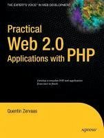 Practical Web 2.0 Applications with PHP (eBook, PDF) - Zervaas, Quentin