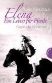 Gegen alle Hindernisse / Elena - Ein Leben für Pferde Bd.1 (eBook, ePUB)