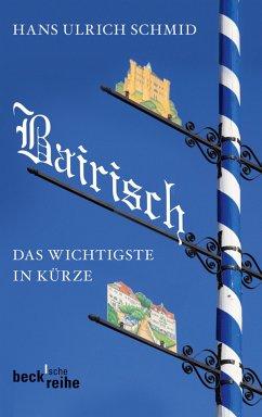 Bairisch (eBook, ePUB) - Schmid, Hans Ulrich