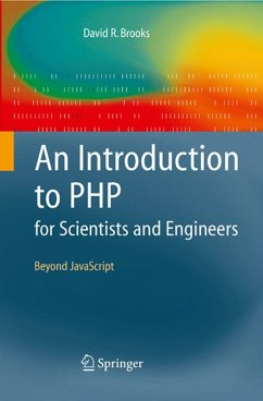 An Introduction to PHP for Scientists and Engineers (eBook, PDF) - Brooks, David R.
