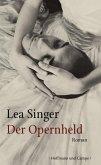Der Opernheld (eBook, ePUB)