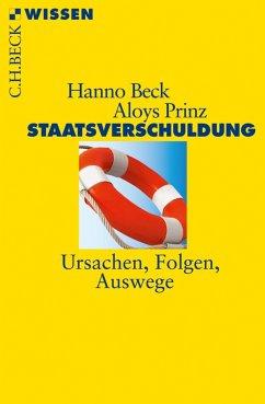Staatsverschuldung (eBook, ePUB) - Beck, Hanno; Prinz, Aloys
