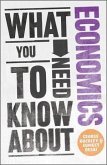 What You Need to Know about Economics (eBook, ePUB)