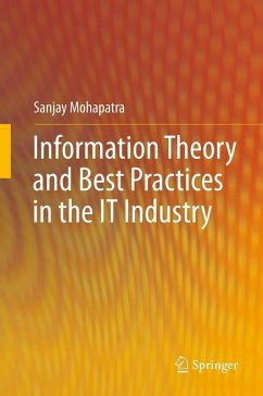 Information Theory and Best Practices in the IT Industry (eBook, PDF) - Mohapatra, Sanjay