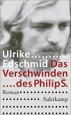 Das Verschwinden des Philip S. (eBook, ePUB)