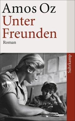 Unter Freunden (eBook, ePUB) - Oz, Amos