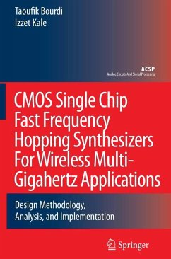 CMOS Single Chip Fast Frequency Hopping Synthesizers for Wireless Multi-Gigahertz Applications (eBook, PDF) - Bourdi, Taoufik; Kale, Izzet