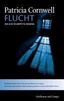 Flucht / Kay Scarpetta Bd.2 (eBook, ePUB) - Cornwell, Patricia