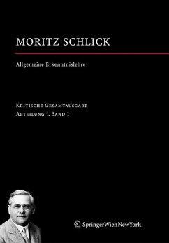 Allgemeine Erkenntnislehre (eBook, PDF) - Schlick, Moritz