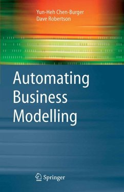 Automating Business Modelling (eBook, PDF) - Robertson, Dave; Chen-Burger, Yun-Heh