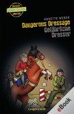 Dangerous Dressage - Gefährliche Dressur (eBook, ePUB)