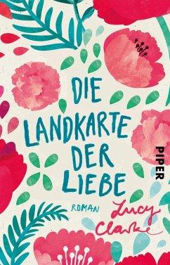 Die Landkarte der Liebe (eBook, ePUB) - Clarke, Lucy