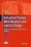 Industrial Process Identification and Control Design (eBook, PDF)