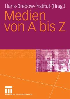 Medien von A biz Z (eBook, PDF) - Hans-Bredow-Institut