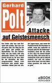 Attacke auf Geistesmensch / eBook (eBook, ePUB)