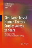 Simulator-based Human Factors Studies Across 25 Years (eBook, PDF)