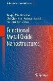 Functional Metal Oxide Nanostructures (eBook, PDF)