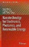 Nanotechnology for Electronics, Photonics, and Renewable Energy (eBook, PDF)