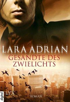 Gesandte des Zwielichts / Midnight Breed Bd.6 (eBook, ePUB) - Adrian, Lara
