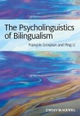 The Psycholinguistics of Bilingualism (eBook, ePUB)
