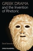 Greek Drama and the Invention of Rhetoric (eBook, ePUB)