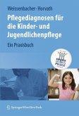 Pflegediagnosen für die Kinder- und Jugendlichenpflege (eBook, PDF)