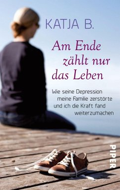 Am Ende zählt nur das Leben (eBook, ePUB) - B., Katja