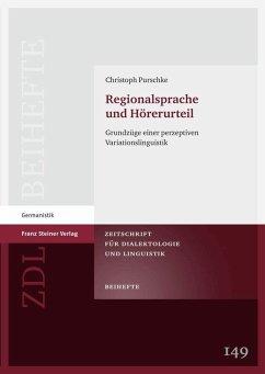 Regionalsprache und Hörerurteil (eBook, PDF) - Purschke, Christoph