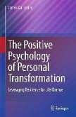 The Positive Psychology of Personal Transformation (eBook, PDF)