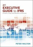 An Executive Guide to IFRS (eBook, PDF)