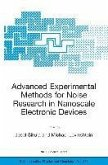 Advanced Experimental Methods for Noise Research in Nanoscale Electronic Devices (eBook, PDF)