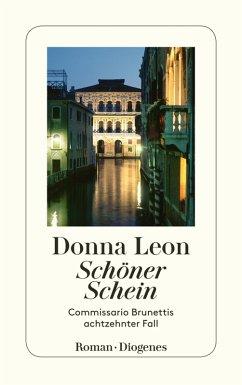 Schöner Schein / Commissario Brunetti Bd.18 (eBook, ePUB) - Leon, Donna