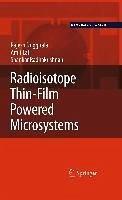 Radioisotope Thin-Film Powered Microsystems (eBook, PDF) - Duggirala, Rajesh; Lal, Amit; Radhakrishnan, Shankar