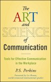 The Art and Science of Communication (eBook, ePUB)