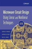 Microwave Circuit Design Using Linear and Nonlinear Techniques (eBook, PDF)
