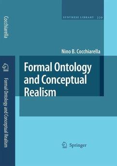 Formal Ontology and Conceptual Realism (eBook, PDF) - Cocchiarella, Nino B.